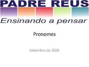 Pronomes Setembro de 2020 Definio Classe de palavra