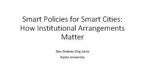 Smart Policies for Smart Cities How Institutional Arrangements