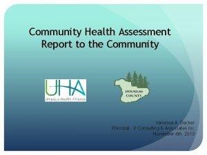 Community Health Assessment Report to the Community Vanessa
