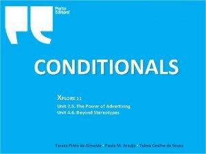 CONDITIONALS XPLORE 11 Unit 2 5 The Power