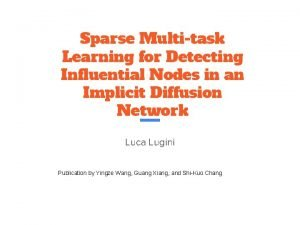 Sparse Multitask Learning for Detecting Influential Nodes in
