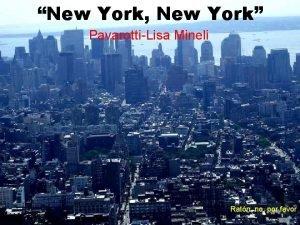 New York New York PavarottiLisa Mineli Ratn no
