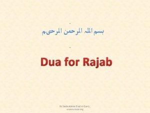 Dua for Rajab By Sadiq Abbas FazileQum wwww