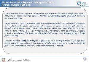 Sistema Banca dati e Repertorio dei dispositivi medici