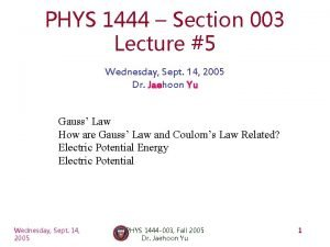 PHYS 1444 Section 003 Lecture 5 Wednesday Sept