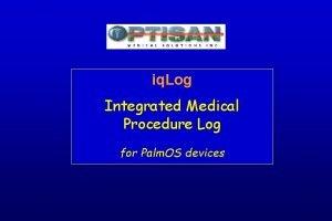 iq Log Integrated Medical Procedure Log for Palm