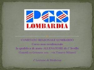 COMITATO REGIONALE LOMBARDO Corso non residenziale la qualifica