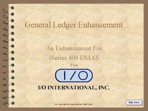 General Ledger Enhancement An Enhancement For i Series