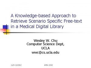 A Knowledgebased Approach to Retrieve Scenario Specific Freetext