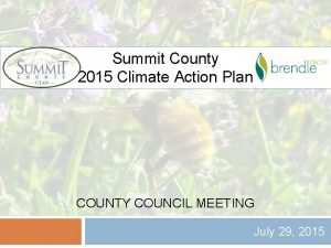 Summit County 2015 Climate Action Plan COUNTY COUNCIL