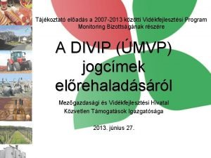 Tjkoztat elads a 2007 2013 kztti Vidkfejlesztsi Program