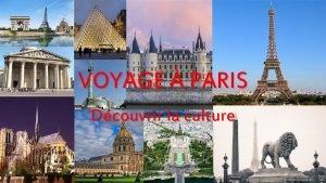 VOYAGE PARIS Dcouvrir la culture ORGANISATION DU BUDGET