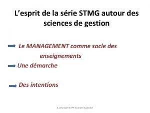 Lesprit de la srie STMG autour des sciences