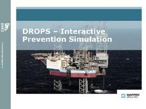 DROPS simulator konspetet En ny tilnrming til forhindre