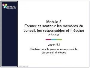 Module 5 Former et soutenir les membres du