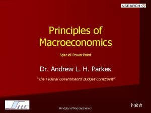 Principles of Macroeconomics Special Power Point Dr Andrew