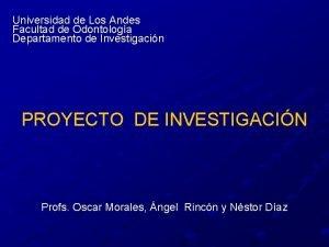 Universidad de Los Andes Facultad de Odontologa Departamento