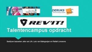 Talentencampus opdracht Bedrijven bezoeken Jelle van Lith Lars