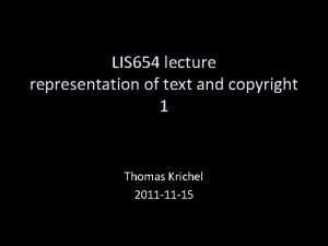 LIS 654 lecture representation of text and copyright