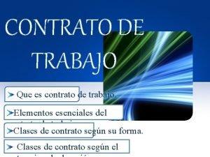CONTRATO DE TRABAJO Que es contrato de trabajo