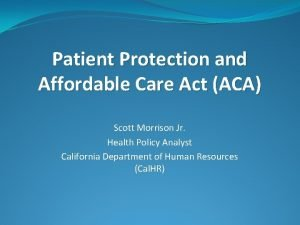 Patient Protection and Affordable Care Act ACA Scott