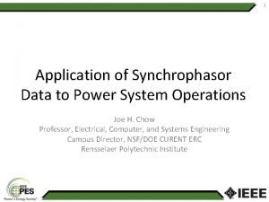 1 Application of Synchrophasor Data to Power System