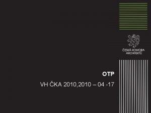 OTP VH KA 2010 2010 04 17 Aktivity
