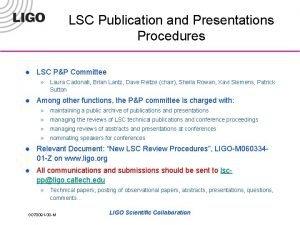 LSC Publication and Presentations Procedures l LSC PP