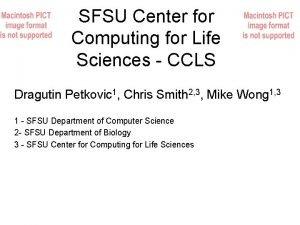 SFSU Center for Computing for Life Sciences CCLS