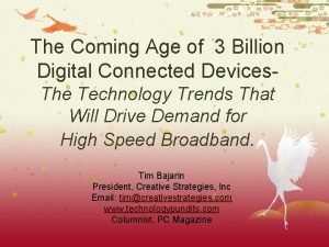 The Coming Age of 3 Billion Digital Connected