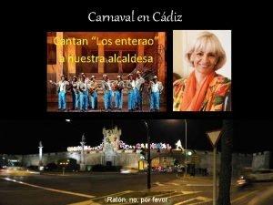 Carnaval en Cdiz Cantan Los enterao a nuestra