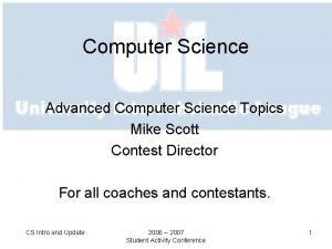 Computer Science Advanced Computer Science Topics Mike Scott