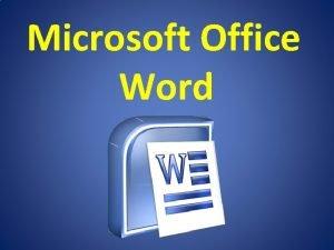 Microsoft Office Word Word informacje wstpne Microsoft Word