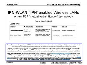 March 2007 doc IEEE 802 11 070299 00