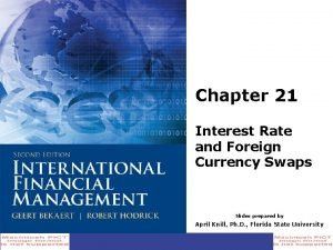 Chapter 21 Interest Rate and Foreign Currency Swaps
