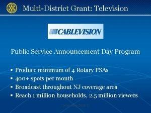 MultiDistrict Grant Television Public Service Announcement Day Program