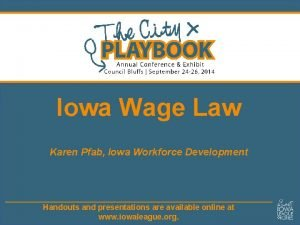 Iowa Wage Law Karen Pfab Iowa Workforce Development