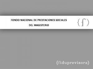 FONDO NACIONAL DE PRESTACIONES SOCIALES DEL MAGISTERIO LICITACION