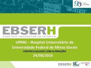 UFMG Hospital Universitrio da Universidade Federal de Minas