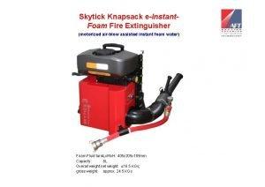 Skytick Knapsack eInstant Foam Fire Extinguisher motorized airblow