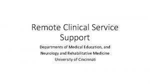 Remote Clinical Service Support Departments of Medical Education