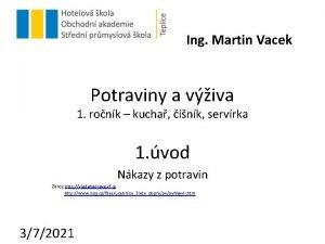 Ing Martin Vacek Potraviny a viva 1 ronk