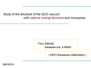 Study of the structure of the QCD vacuum