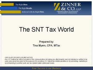 The SNT Tax World Prepared by Tina Myers