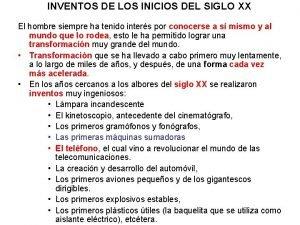 INVENTOS DE LOS INICIOS DEL SIGLO XX El