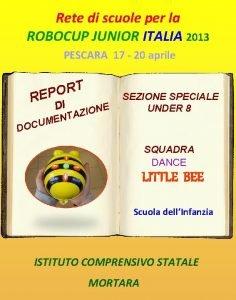 Rete di scuole per la ROBOCUP JUNIOR ITALIA