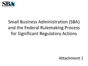 Small Business Administration SBA and the Federal Rulemaking