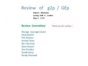 Review of g 2 p GEp Robert Michaels
