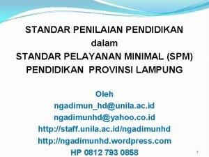 STANDAR PENILAIAN PENDIDIKAN dalam STANDAR PELAYANAN MINIMAL SPM
