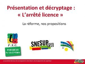 Prsentation et dcryptage Larrt licence La rforme nos